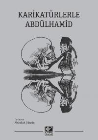 Karikatürlerle Abdülhamid Abdullah Gürgün