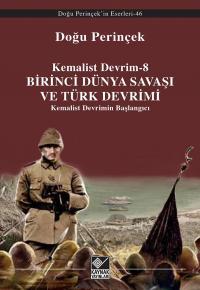 Birinci Dünya Savaşı ve Türk Devrimi