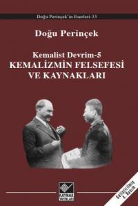 Kemalizmin Felsefesi ve Kaynakları Doğu Perinçek