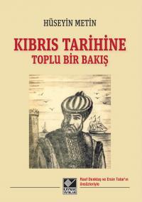 Kıbrıs Tarihine Toplu Bir Bakış - Hüseyin Metin