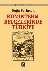 Komintern Belgelerinde Türkiye Doğu Perinçek