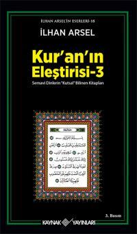Kur'an'ın Eleştirisi 3 İlhan Arsel