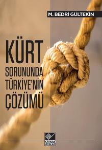Kürt Sorununda Türkiye'nin Çözümü