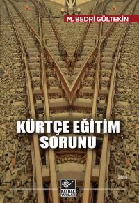 Kürtçe Eğitim Sorunu
