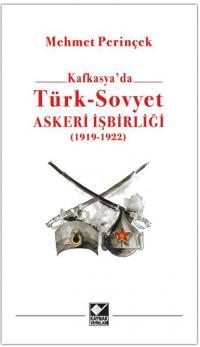 Türk - Sovyet Askeri İşbirliği Mehmet Perinçek