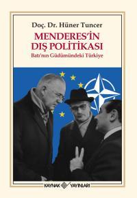 Menderes'in Dış Politikası Hüner Tuncer