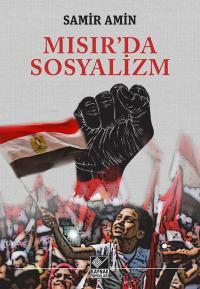 Mısır'da Sosyalizm Samir Amin