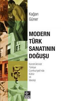 Modern Türk Sanatının Doğuşu Kağan Güner