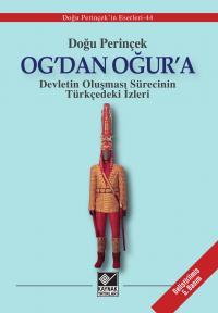 Og'dan Oğur'a Doğu Perinçek