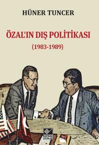 Özal'ın Dış Politikası Hüner Tuncer