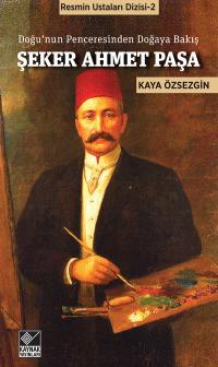 Şeker Ahmet Paşa Kaya Özsezgin