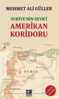 Amerikan Koridoru Mehmet Ali Güller