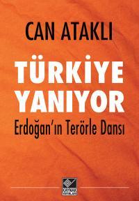Türkiye Yanıyor Can Ataklı