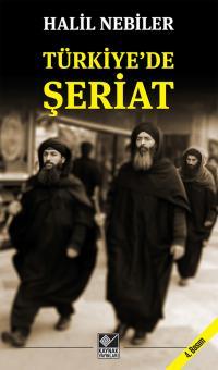 Türkiye'de Şeriat Halil Nebiler