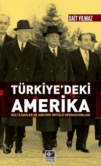 Türkiye'deki Amerika Sait Yılmaz