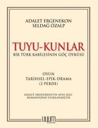 Tuyu-Kunlar - Adalet Ergenekon