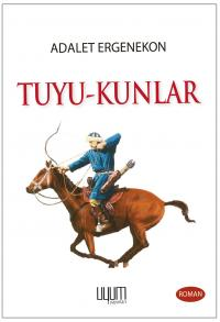 Tuyu-Kunlar Adalet Ergenekon