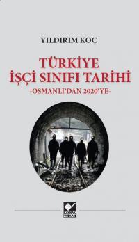 Türkiye İşçi Sınıfı Tarihi Yıldırım Koç