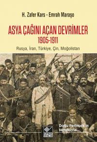 Asya Çağını Açan Devrimleri 1905-1911